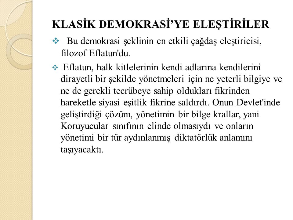 KLASİK DEMOKRASİ'YE ELEŞTİRİLER