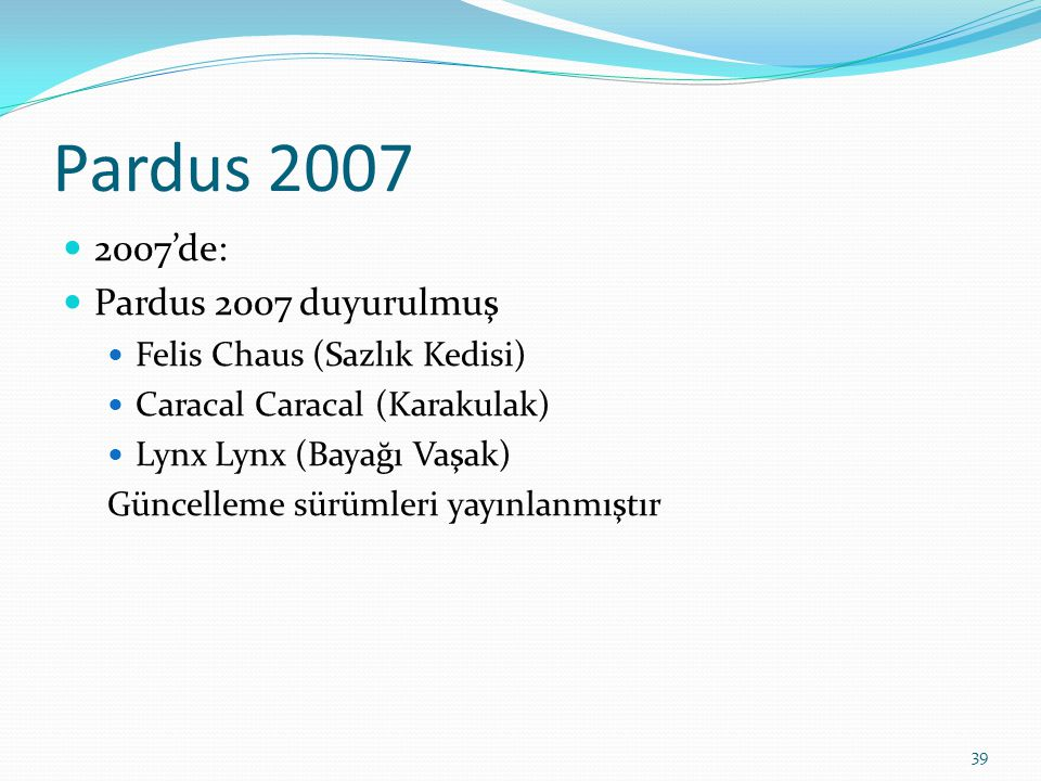 Pardus 2007 2007'de: Pardus 2007 duyurulmuş