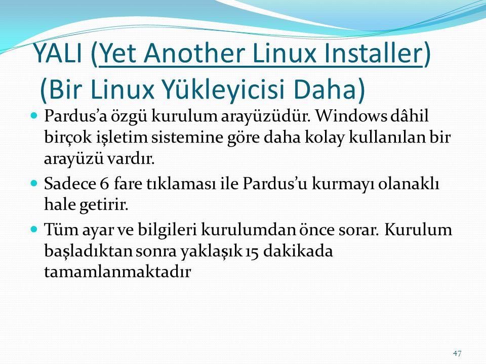 YALI (Yet Another Linux Installer) (Bir Linux Yükleyicisi Daha)