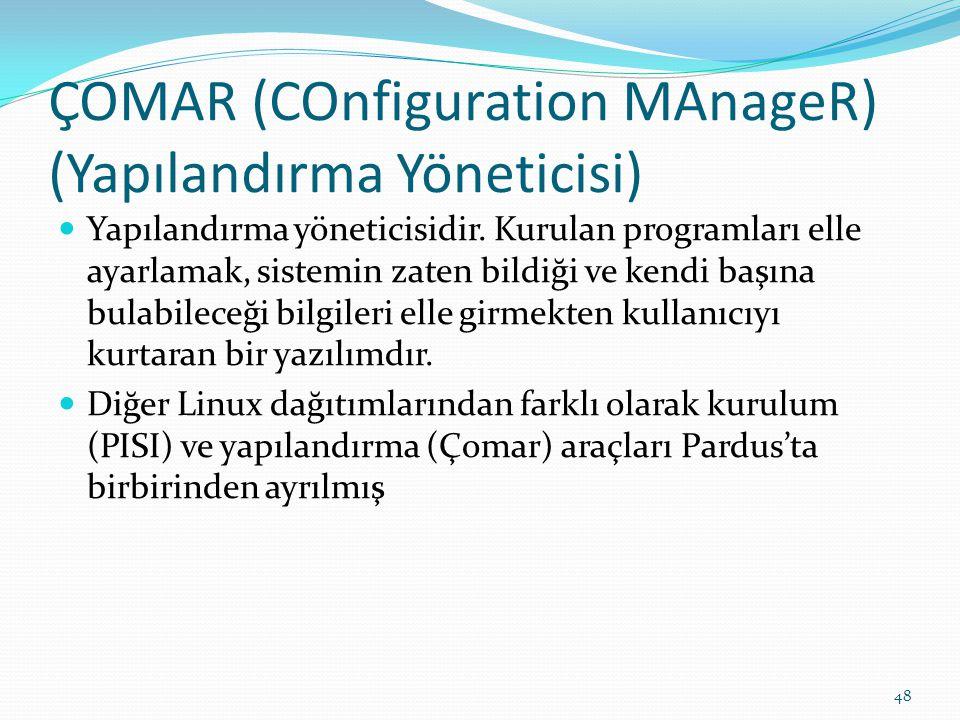 ÇOMAR (COnfiguration MAnageR) (Yapılandırma Yöneticisi)