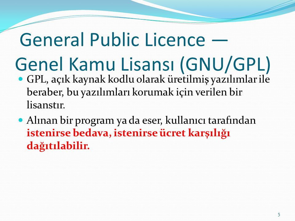 General Public Licence — Genel Kamu Lisansı (GNU/GPL)