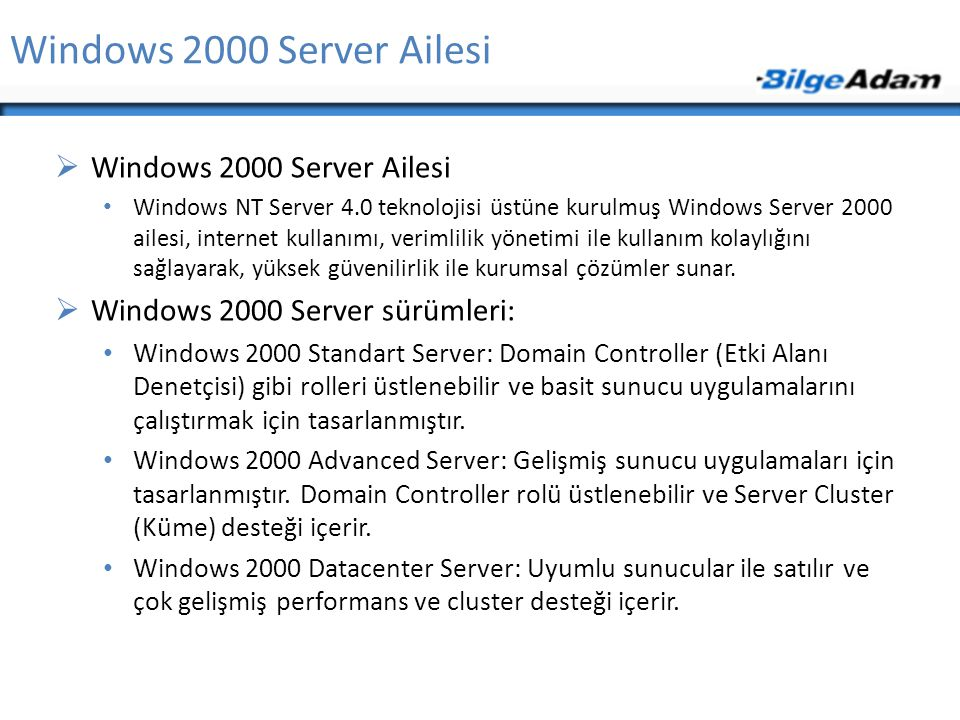 Windows 2000 Server Ailesi Windows 2000 Server Ailesi