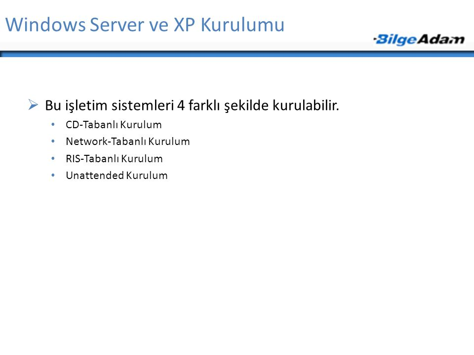 Windows Server ve XP Kurulumu