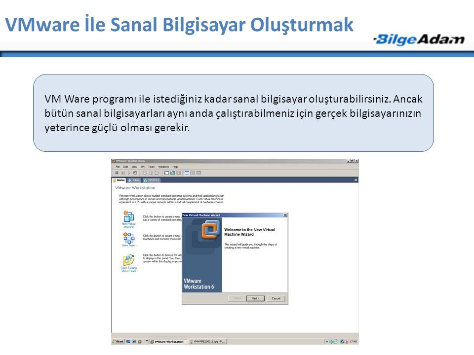 VMware İle Sanal Bilgisayar Oluşturmak