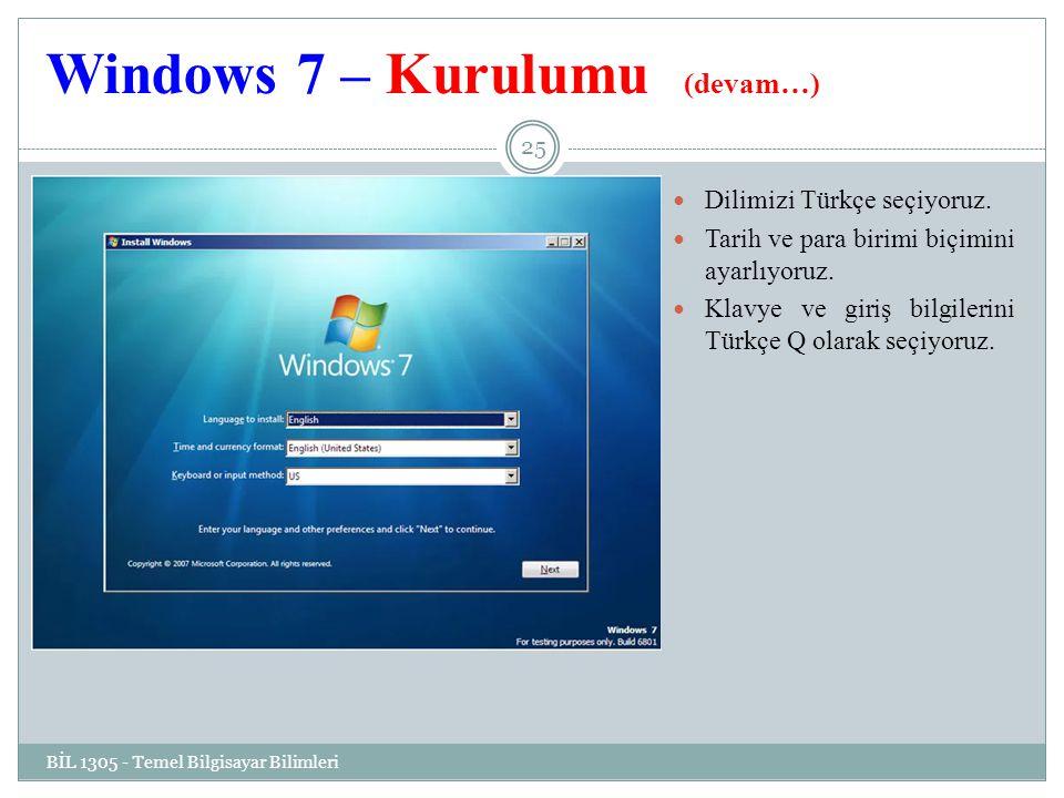Windows 7 – Kurulumu (devam…)