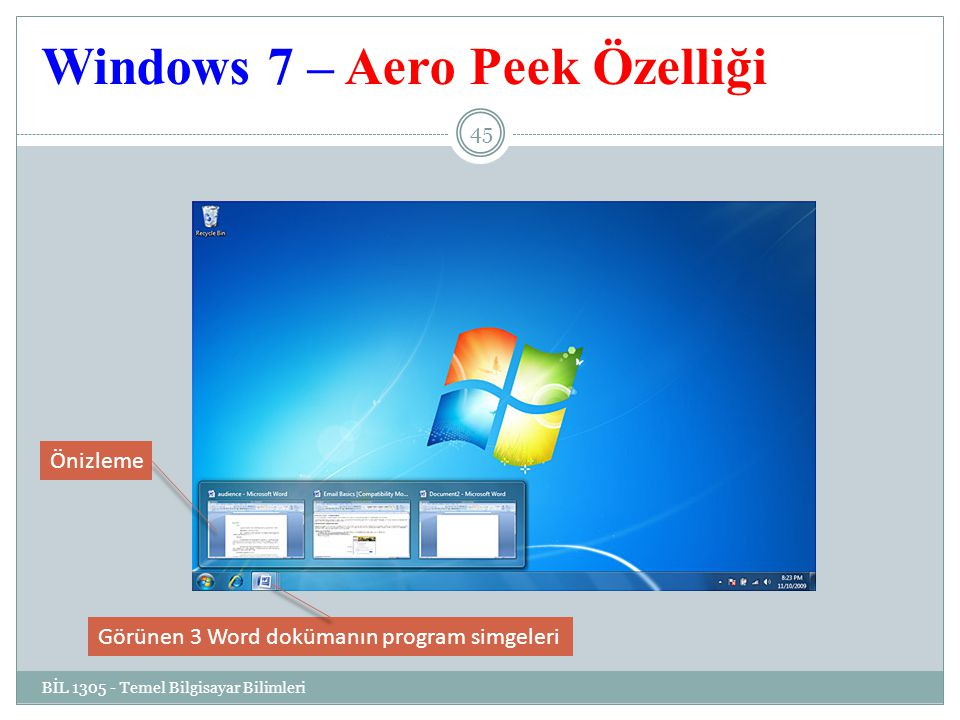 Windows 7 – Aero Peek Özelliği