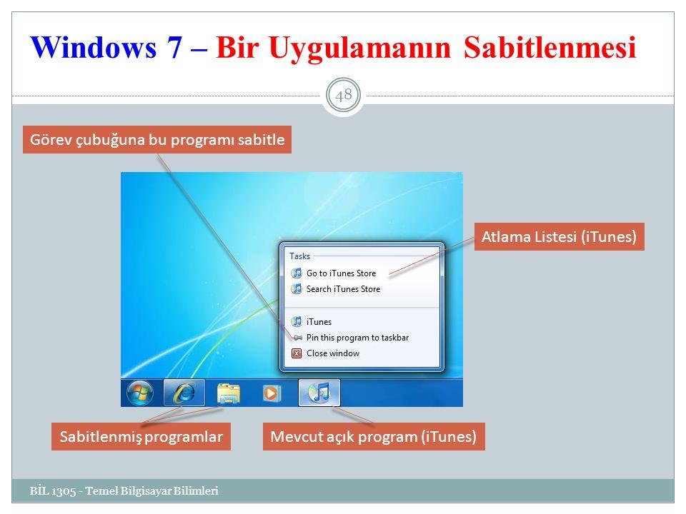 Windows 7 – Bir Uygulamanın Sabitlenmesi