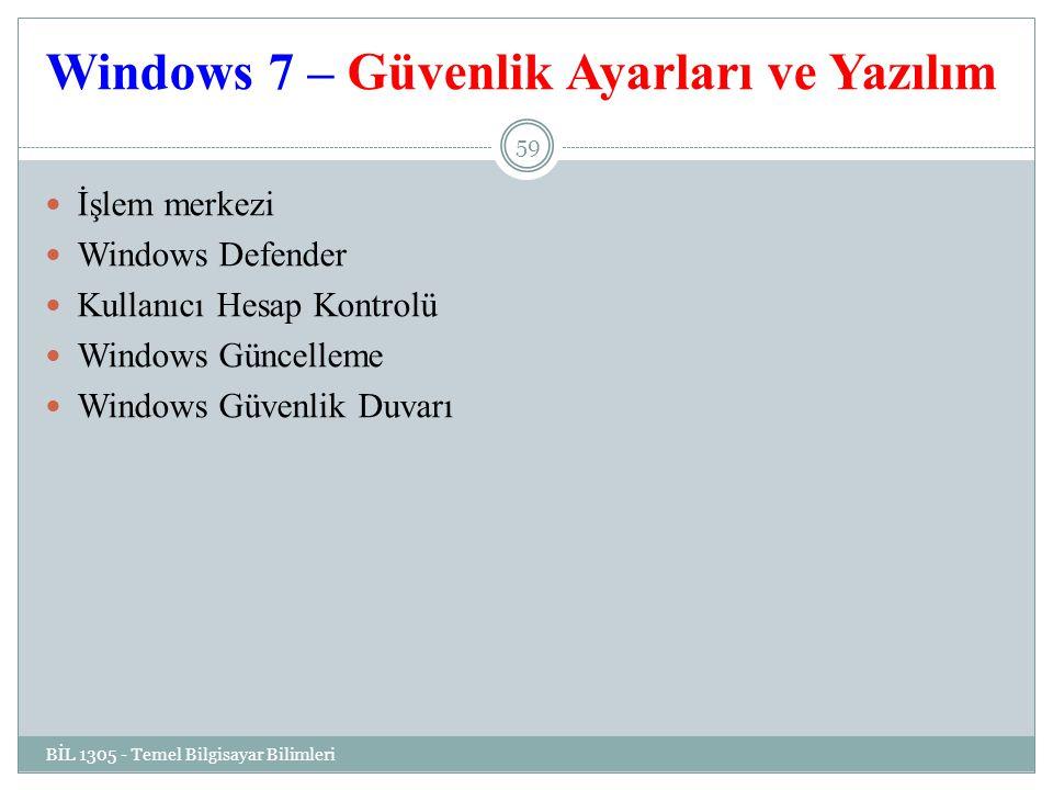 Windows 7 – Güvenlik Ayarları ve Yazılım