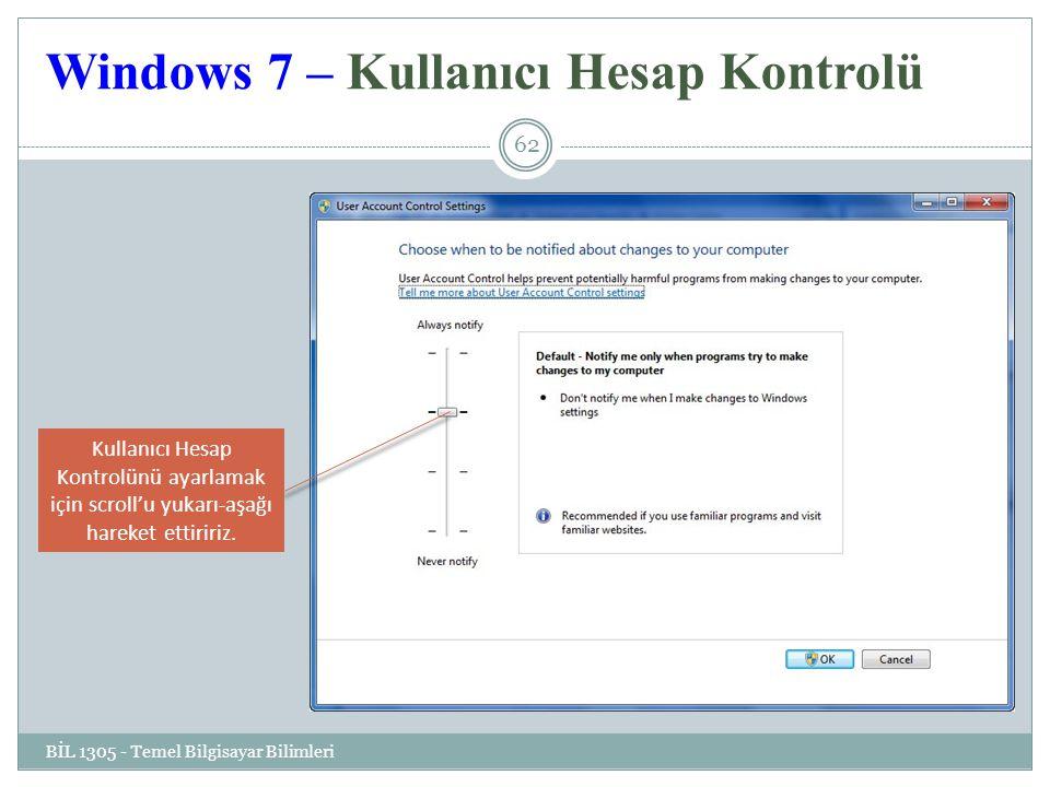 Windows 7 – Kullanıcı Hesap Kontrolü