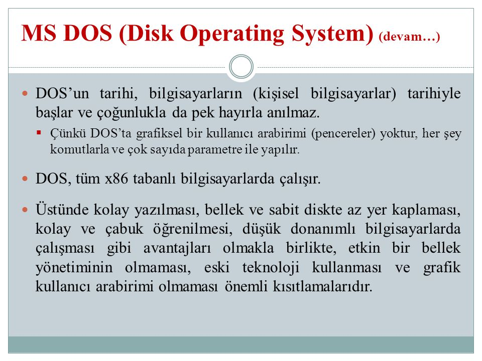 MS DOS (Disk Operating System) (devam…)