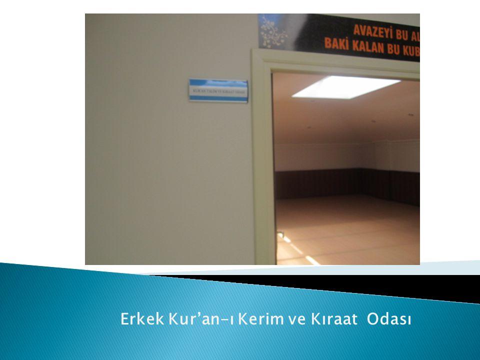 Erkek Kur'an-ı Kerim ve Kıraat Odası
