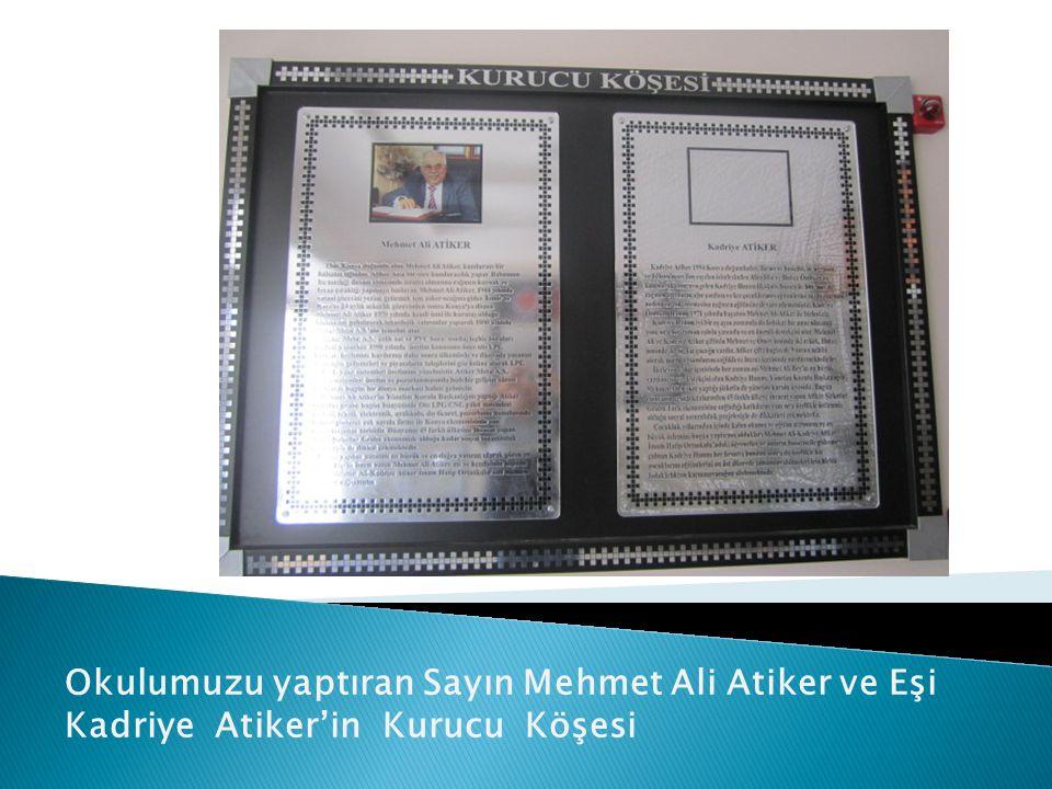Okulumuzu yaptıran Sayın Mehmet Ali Atiker ve Eşi