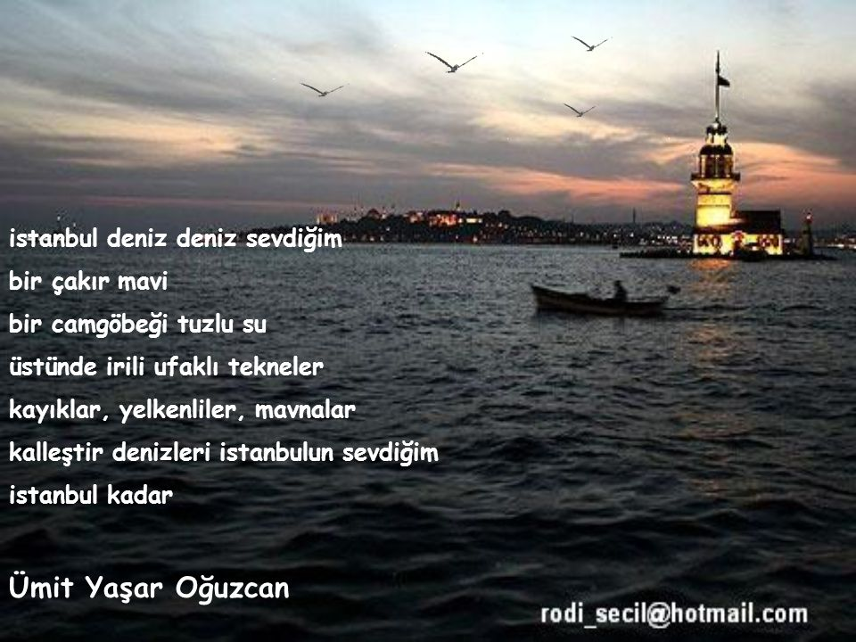 Ümit Yaşar Oğuzcan istanbul deniz deniz sevdiğim bir çakır mavi