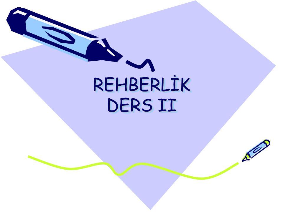 REHBERLİK DERS II