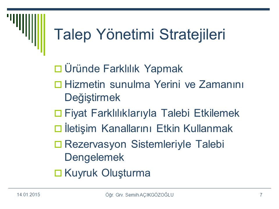 Talep Yönetimi Stratejileri