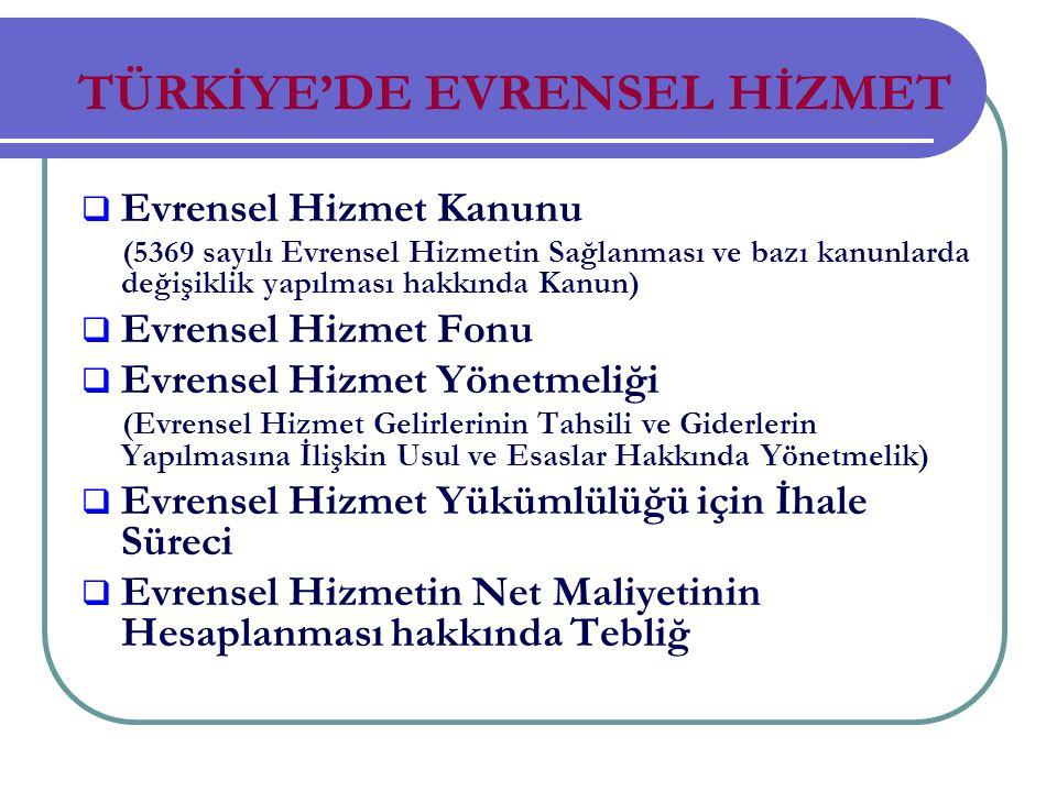 TÜRKİYE'DE EVRENSEL HİZMET