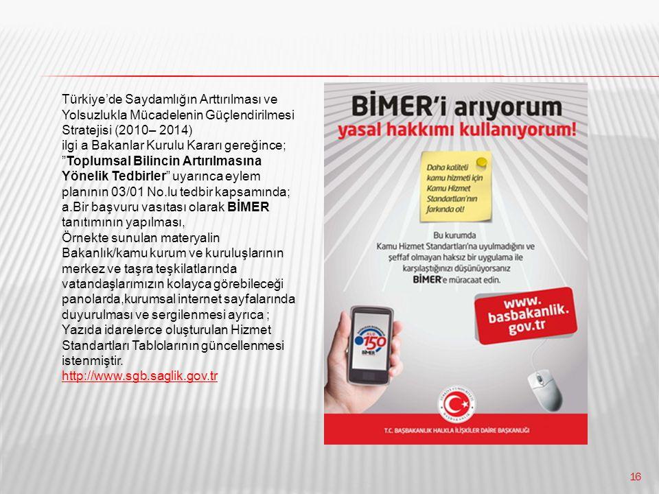 Türkiye'de Saydamlığın Arttırılması ve Yolsuzlukla Mücadelenin Güçlendirilmesi Stratejisi (2010– 2014)
