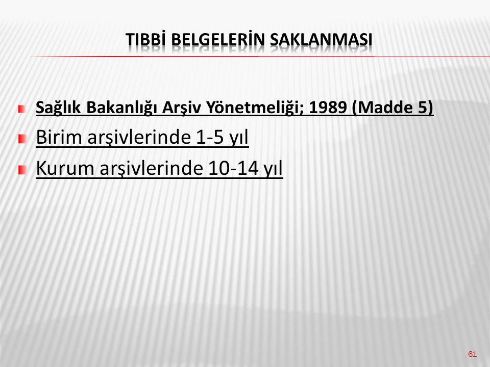 TIBBİ BELGELERİN SAKLANMASI