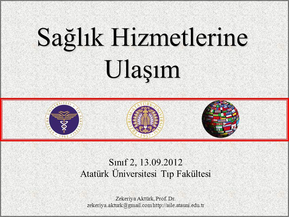 Sağlık Hizmetlerine Ulaşım Sınıf 2, 13.09.2012