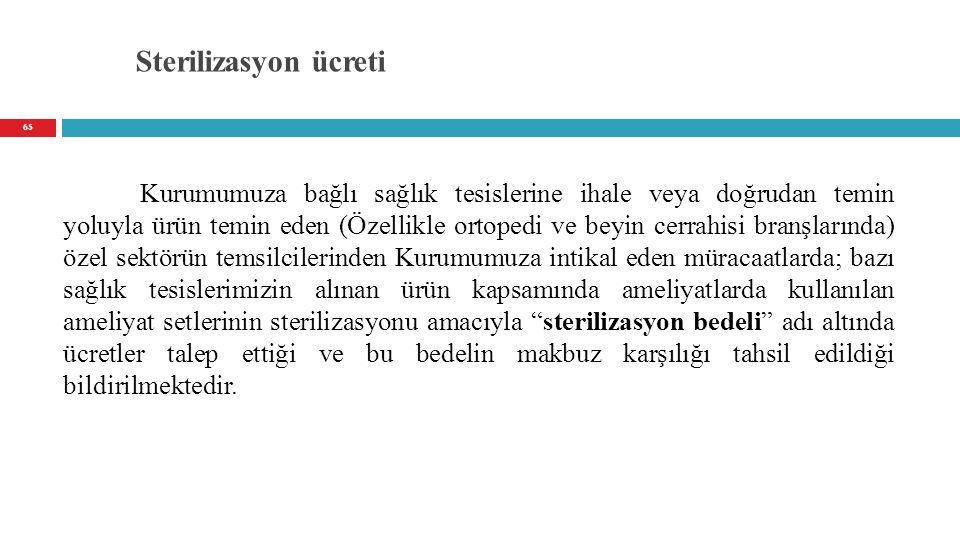 Sterilizasyon ücreti