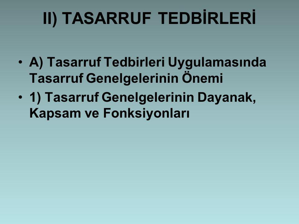 II) TASARRUF TEDBİRLERİ