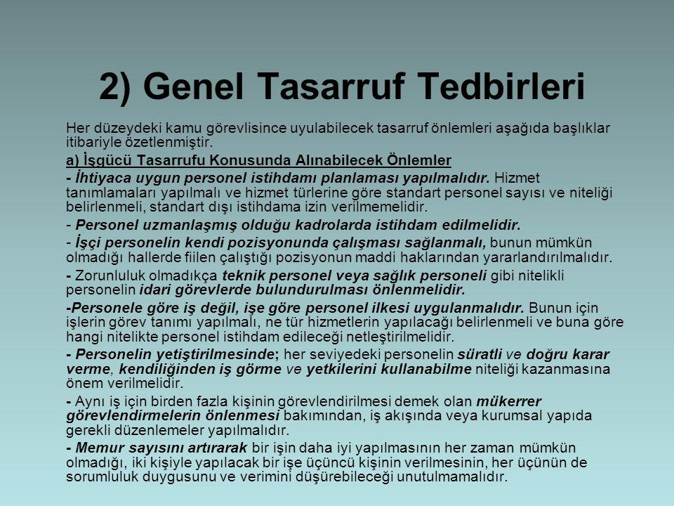 2) Genel Tasarruf Tedbirleri