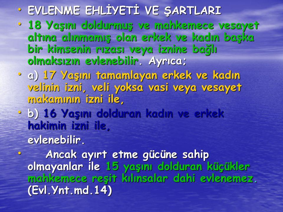 EVLENME EHLİYETİ VE ŞARTLARI