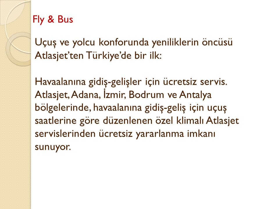 Fly & Bus