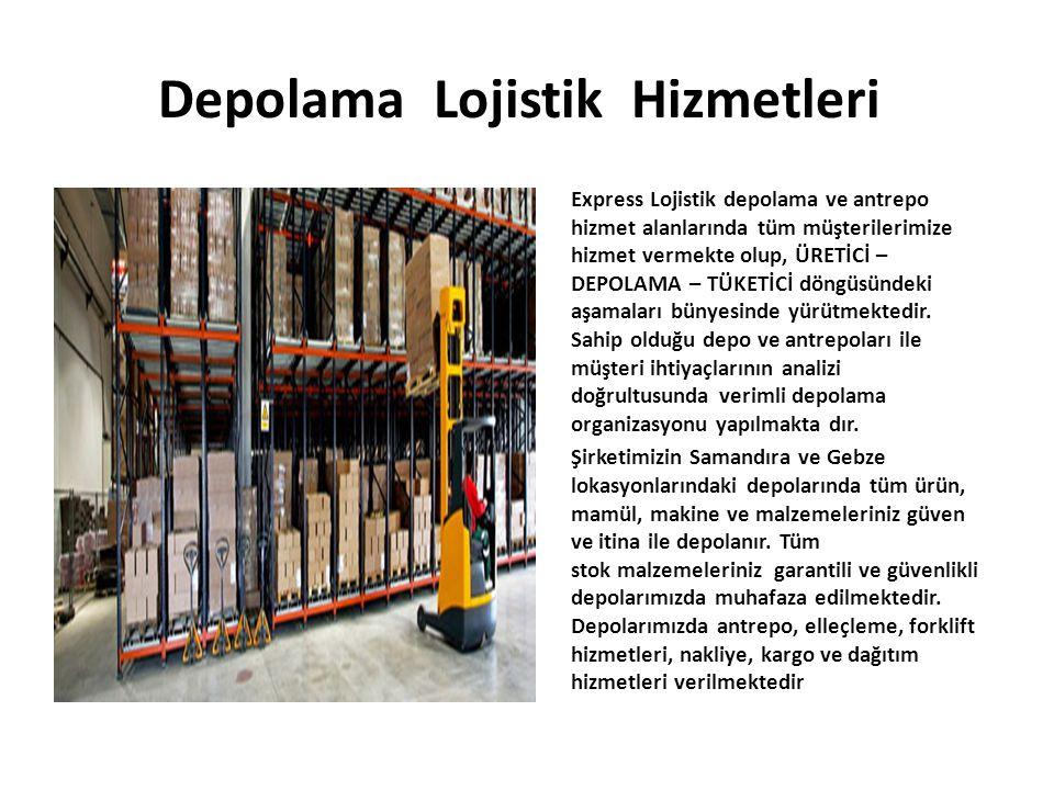 Depolama Lojistik Hizmetleri