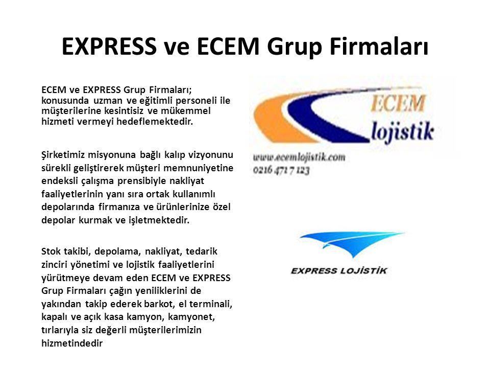 EXPRESS ve ECEM Grup Firmaları
