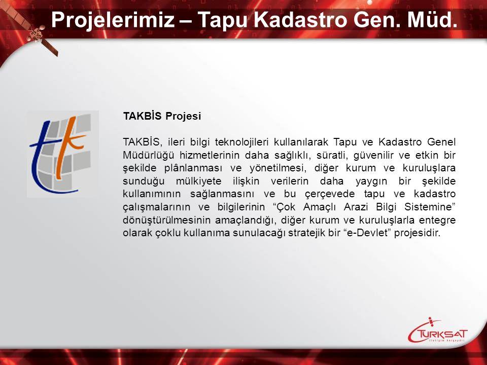 Projelerimiz – Tapu Kadastro Gen. Müd.