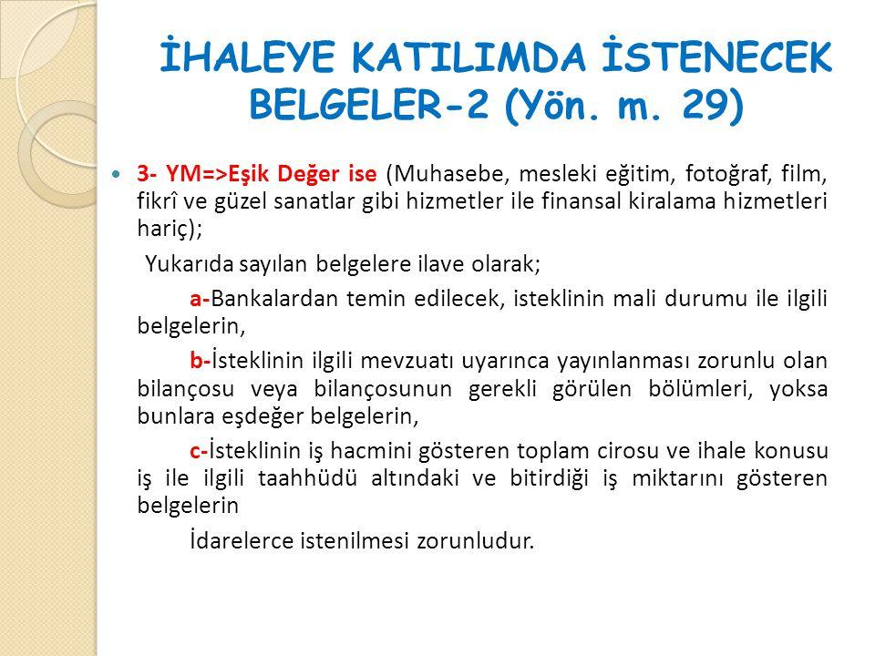 İHALEYE KATILIMDA İSTENECEK BELGELER-2 (Yön. m. 29)