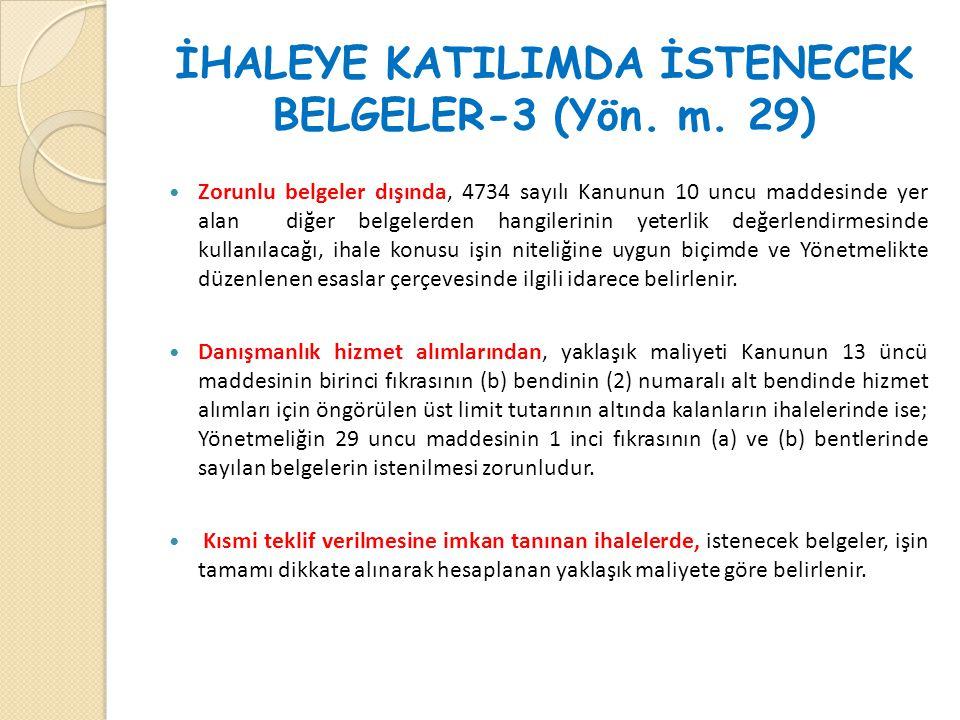İHALEYE KATILIMDA İSTENECEK BELGELER-3 (Yön. m. 29)
