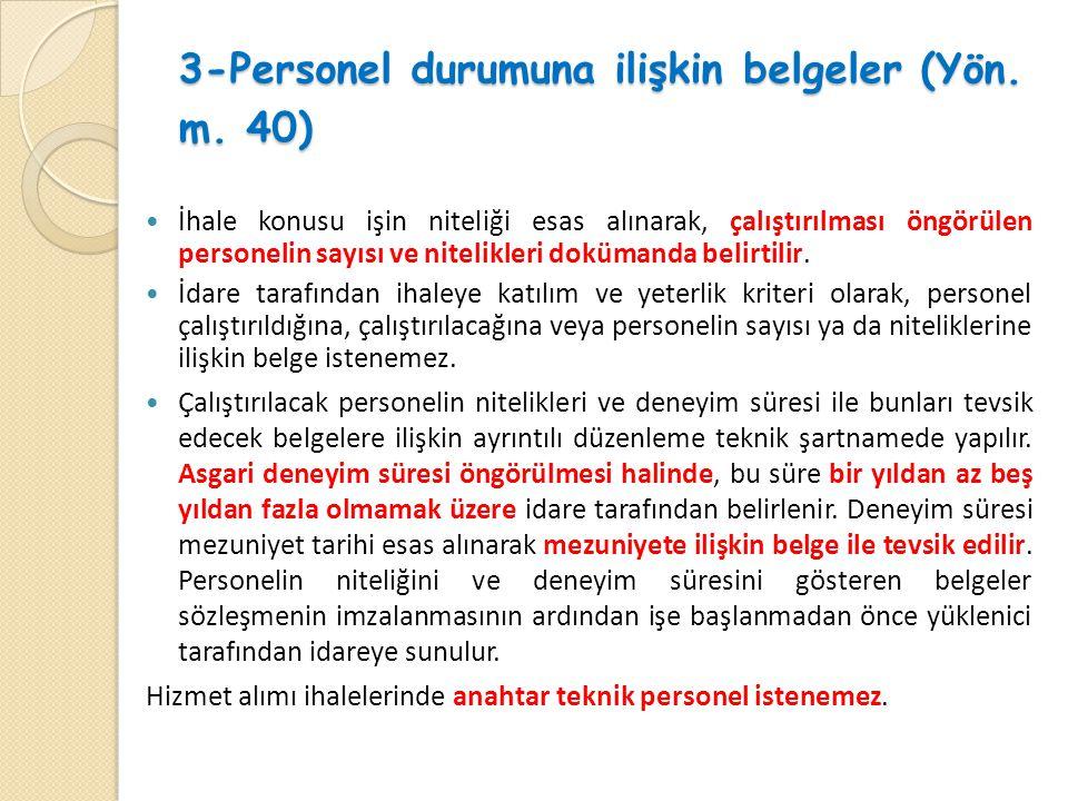 3-Personel durumuna ilişkin belgeler (Yön. m. 40)