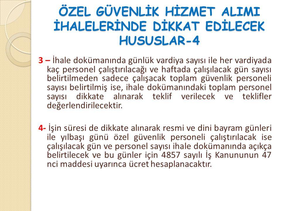 ÖZEL GÜVENLİK HİZMET ALIMI İHALELERİNDE DİKKAT EDİLECEK HUSUSLAR-4
