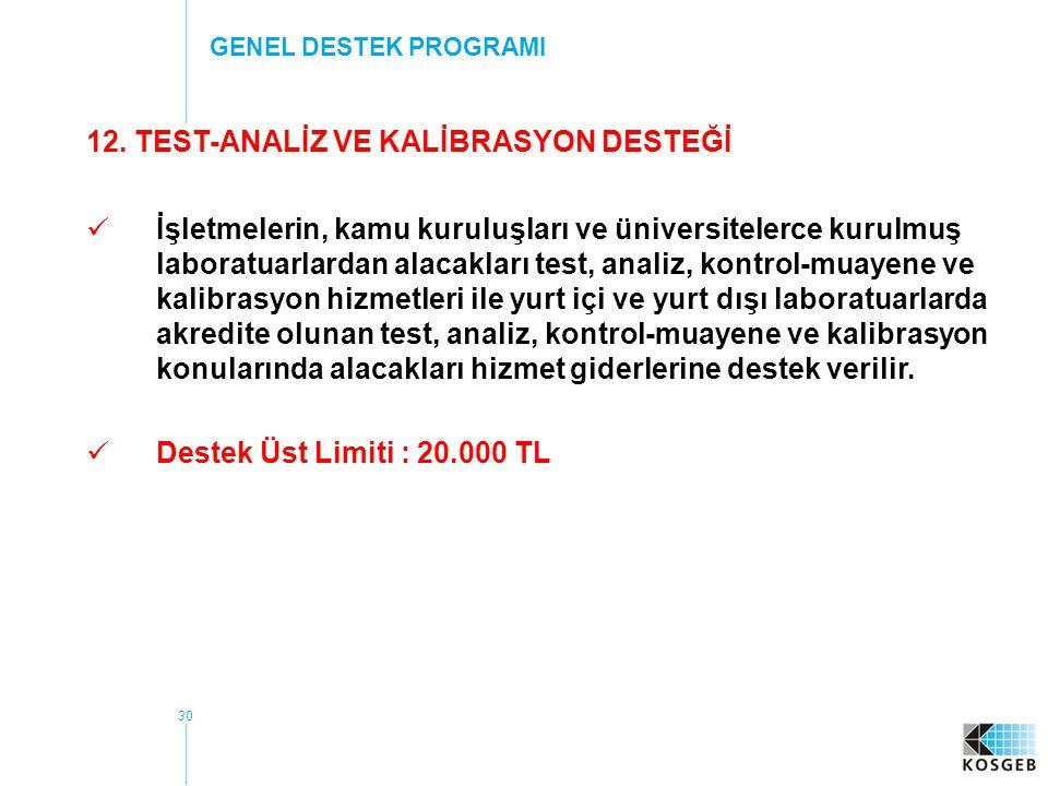 12. TEST-ANALİZ VE KALİBRASYON DESTEĞİ