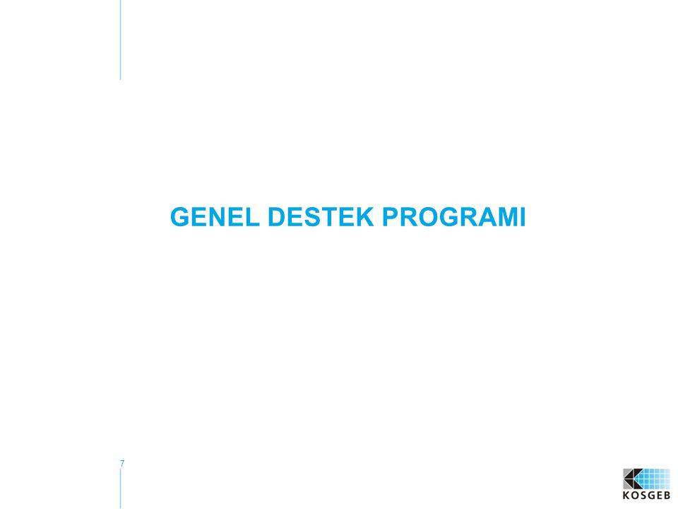 GENEL DESTEK PROGRAMI