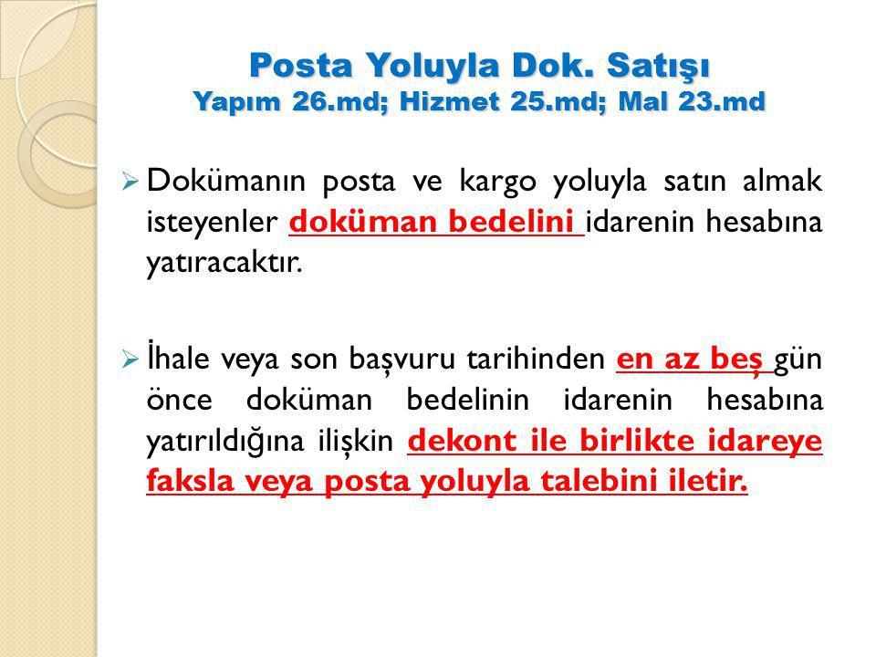 Posta Yoluyla Dok. Satışı Yapım 26.md; Hizmet 25.md; Mal 23.md