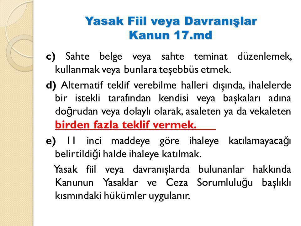 Yasak Fiil veya Davranışlar Kanun 17.md