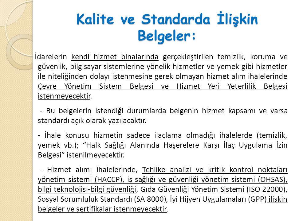 Kalite ve Standarda İlişkin Belgeler: