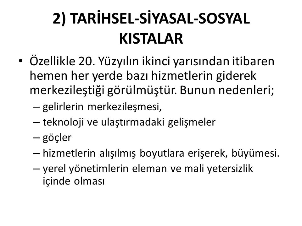 2) TARİHSEL-SİYASAL-SOSYAL KISTALAR