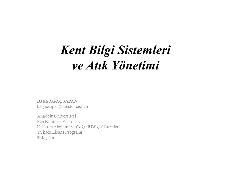 Kent Bilgi Sistemleri ve Atık Yönetimi
