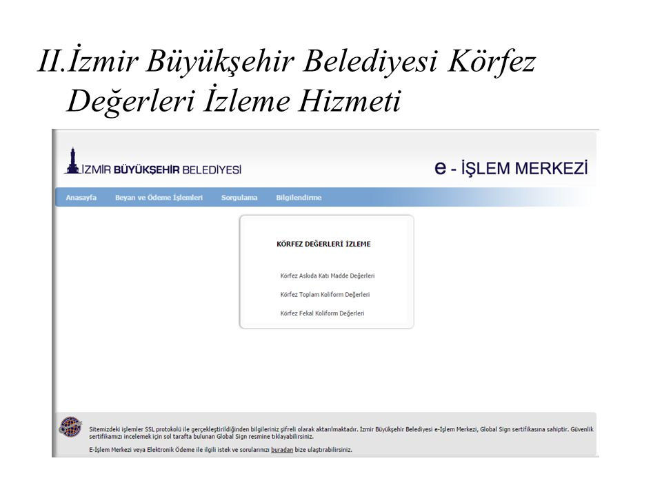 İzmir Büyükşehir Belediyesi Körfez Değerleri İzleme Hizmeti