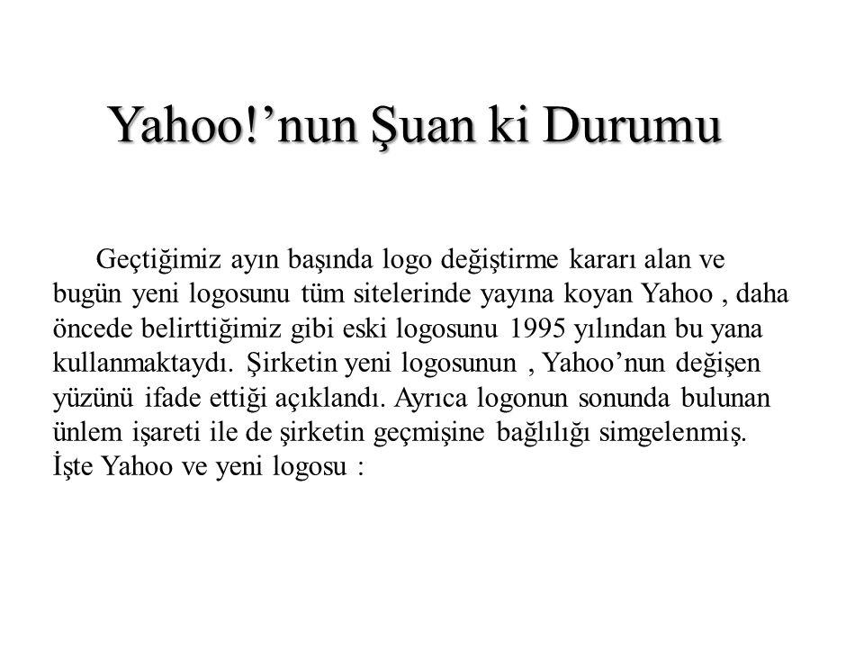 Yahoo!'nun Şuan ki Durumu