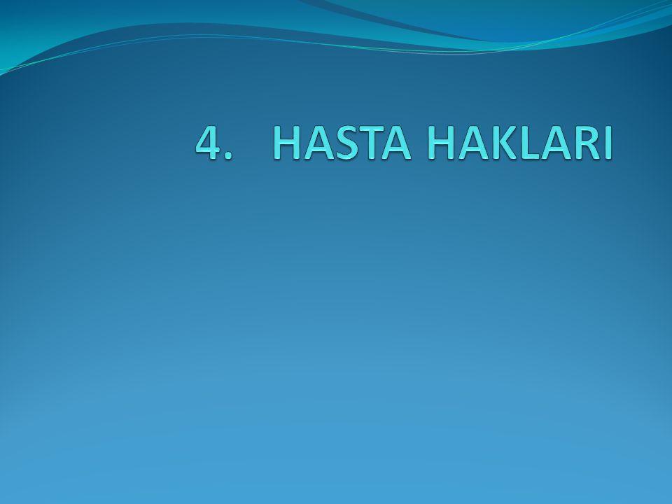 4. HASTA HAKLARI