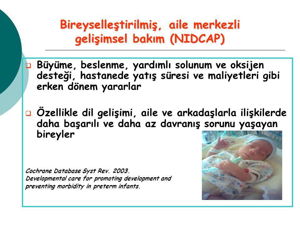 Bireyselleştirilmiş, aile merkezli gelişimsel bakım (NIDCAP)