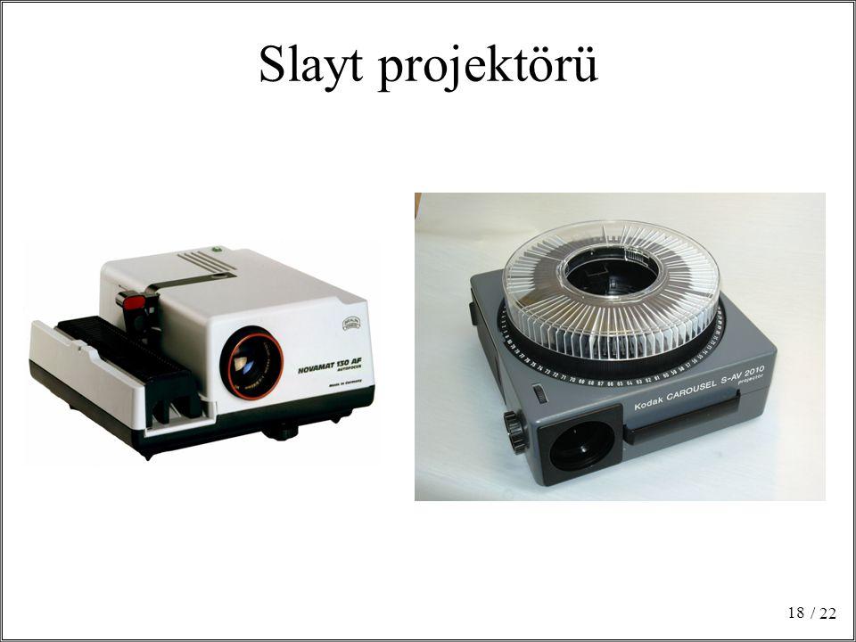 Slayt projektörü / 22 Her slaytta tek konu