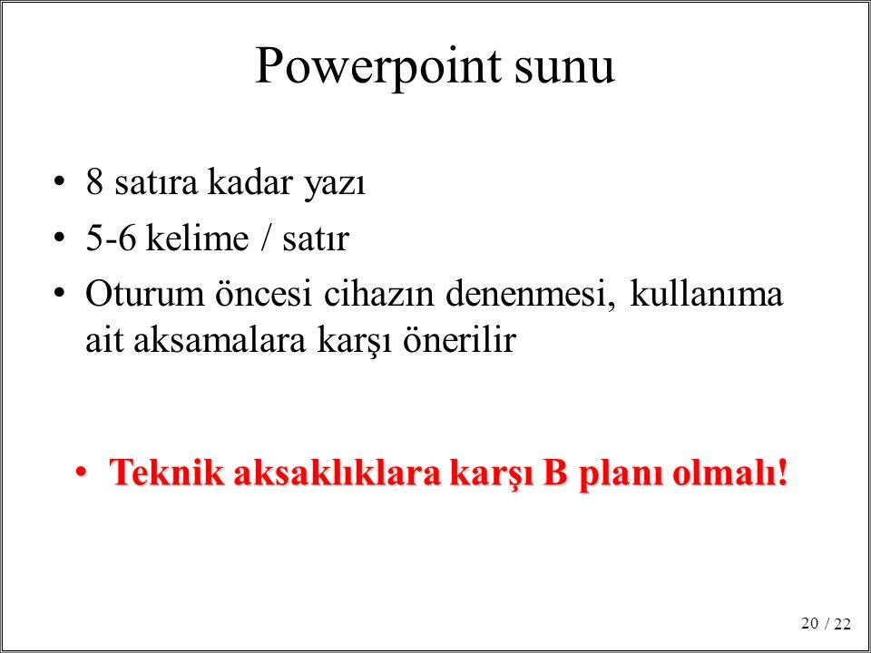 Powerpoint sunu 8 satıra kadar yazı 5-6 kelime / satır