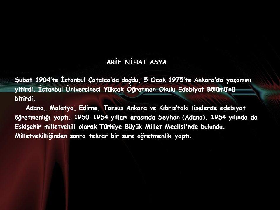 ARİF NİHAT ASYA