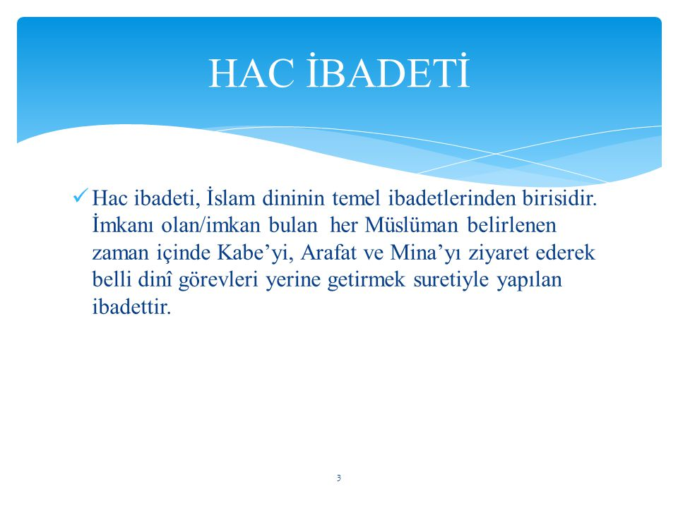 HAC İBADETİ